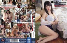 "JAV HD DASD-867 My Girlfriend Was Taken Down By My Neighbor. ""Dull Middle-aged Complaints"" Honoka Tsujii"